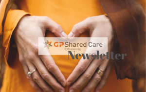 GP Obstetric Shared Care Newsletter
